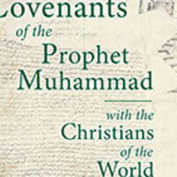 """The Covenant of the Prophet Muhammad with the Monks of Mount Sinai."" with Dr. John Morrow"