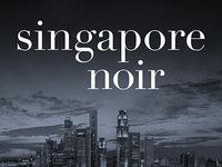 Cheryl Lu-Lien Tan: Singapore Noir