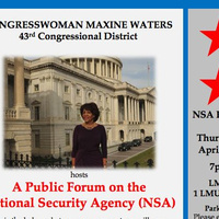 """Public Forum: """"National Security Agency: Pros & Cons"""" with Congresswoman Maxine Waters (CA-43)"""