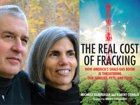 Michelle Bamberger and Robert Oswald, The Real Cost of Fracking: How America's Shale Gas Boom is Threatening Our Families, Pets, and Food