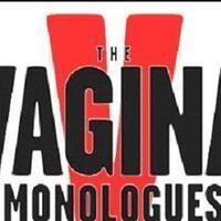 "Benefit Performance of Eve Ensler's ""The Vagina Monolgues"""