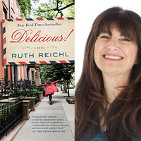 Writers LIVE: Ruth Reichl, Delicious! A Novel