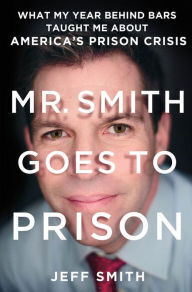 Book Launch: Mr. Smith Goes to Prison