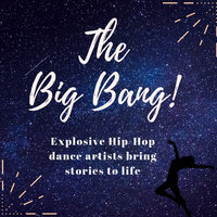 """""""The Big Bang"""" by A Squared Hip-Hop Duo"""