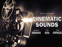Cinematic Sounds of Herrmann, Korngold & Rota