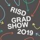 Exhibition | RISD Grad Show 2019