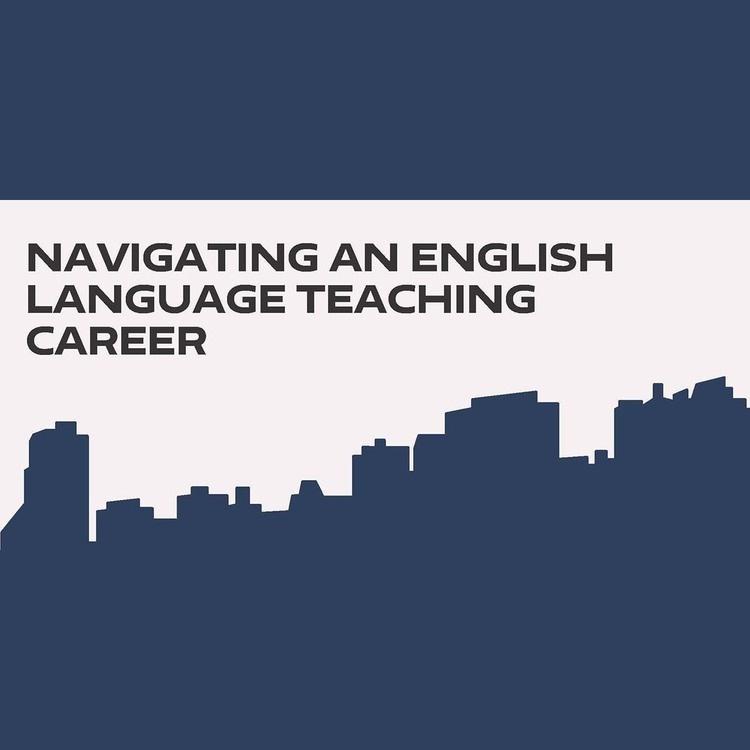 Navigating an ELT Career