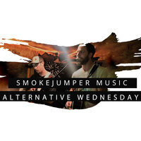 SmokeJumper Music: Alternative Wednesday