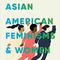 "Book Celebration: ""Asian American Feminisms and Women of Color Politics"""