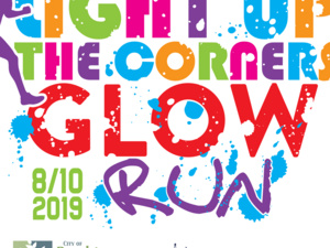 Light Up The Corners 4 Mile Glow Run & 1k Twilight Trot
