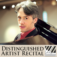 PianoTexas Distinguished Artist Recital: Vincent Larderet