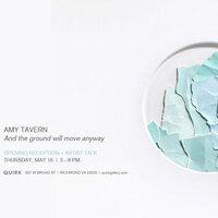 QUIRK RECEPTION + ARTIST TALK: AMY TAVERN