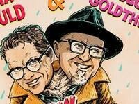 Bobcat Goldthwait & Dana Gould: The Show With Two Heads