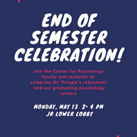 End of Semester Celebration
