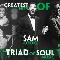 """Triads of Soul"" Feat. Hits of Al Green, Sam Cooke & Otis Redding"