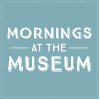 Mornings at the Museum: Everything Eats