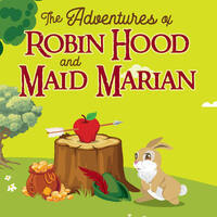The Adventures of Robin Hood and Maid Marian
