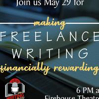 May 2019 Writing Show: Making Freelance Writing Financially Rewarding