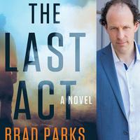 "WEINSTEIN AUTHOR SERIES: Brad Parks ""The Last Act"""