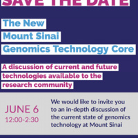 The New Mount Sinai Genomics Technology Core: A Discussion