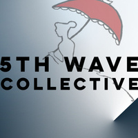 5th Wave Collective presents: Orchestral Evolutions