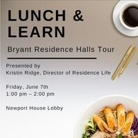 Lunch and Learn: Bryant Residence Halls Tour