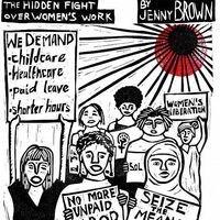 Birth Strike: The Hidden Fight Over Women's Work Author Event