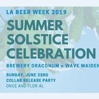 Summer Solstice Celebration + Beer Release