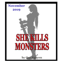 """""""She Kills Monsters"""" by Qui Nguyen"""