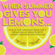 When Summer Gives You Lemons...