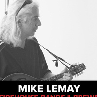 Bands and Brews: Mike Lemay