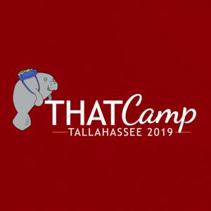 THATCamp Tallahassee 2019