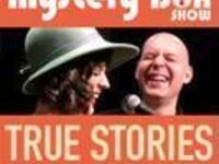 The Mystery Box Show: True Stories All About Sex - Annual Pride Show