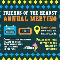 Friends of the Hearst Annual Meeting