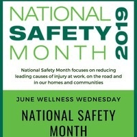 June Wellness Wednesday  - National Safety Month
