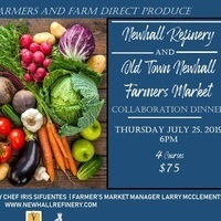 Newhall Refinery and Old Town Newhall Farmers Market Collaboration Dinner