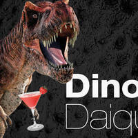 The Durham Museum: Dinos & Daiquiris
