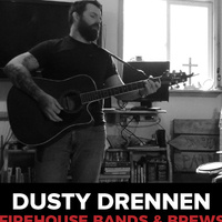 Bands and Brews: Dusty Drennen