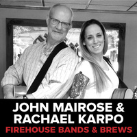 Bands and Brews: John Mairose and Rachael Karpo