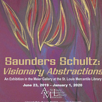 Saunders Schultz: Visionary Abstractions
