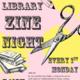 Library Zine Night