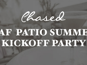 "Go with Mixolo: Chased ""BAF"" Patio Summer Kickoff Party"