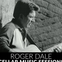 Cellar Sessions: Roger Dale