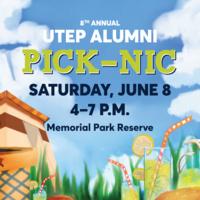 8th Annual UTEP Alumni PICK-NIC