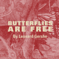 Oberlin Summer Theater Festival: Butterflies are Free