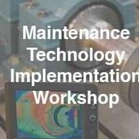 MaintenanceTechnology Implementation Workshop