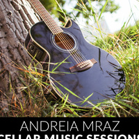 Cellar Sessions: Andreia Mraz