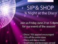 Sip & Shop- A NIGHT AT THE DISCO