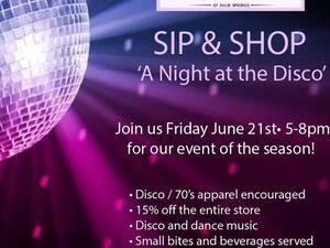 Sip & Shop- A NIGHT AT THE DISCO