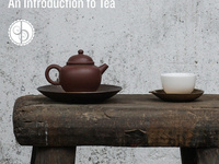 Tea Studies: An Introduction to Tea - August